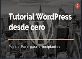 Desde cero. Curso completo de WordPress